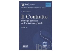 Il contratto Tomo II I principi generali dell'attività negoziale
